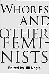 Whores & Other Feminists cover
